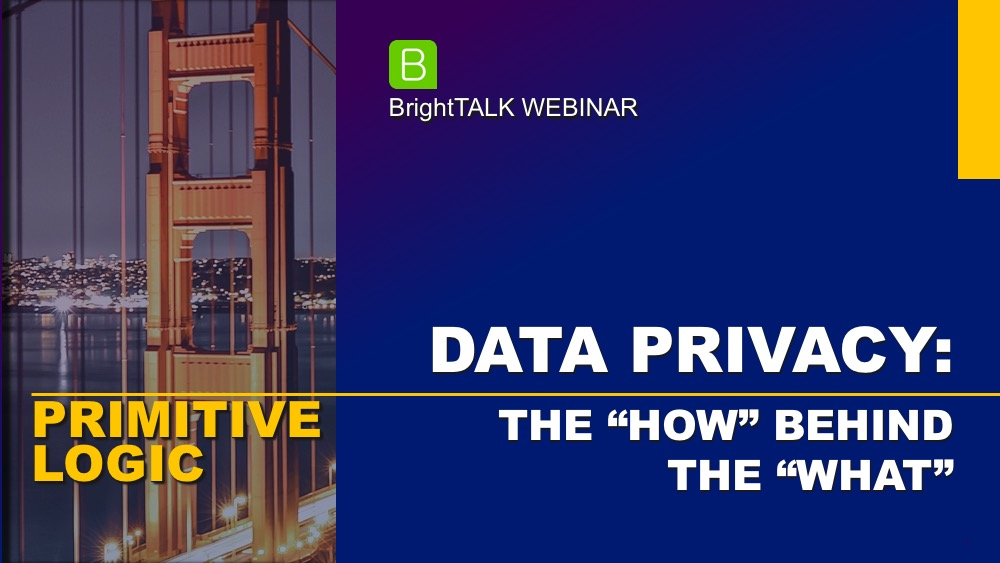 Data Privacy - The How Behind the What - Webinar